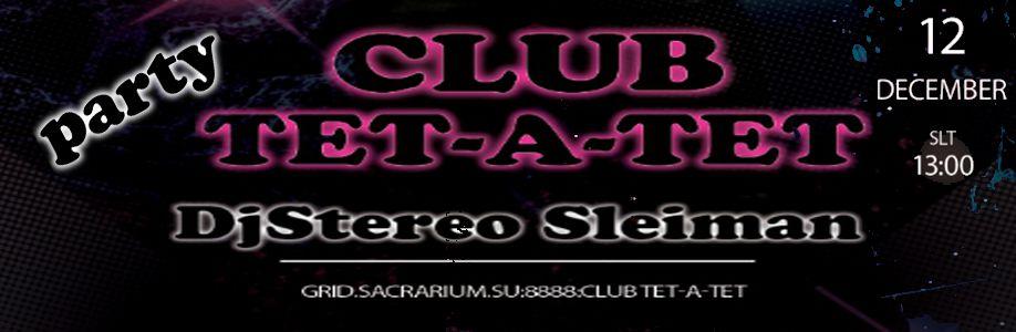 Party CLUB TET-A-TET
