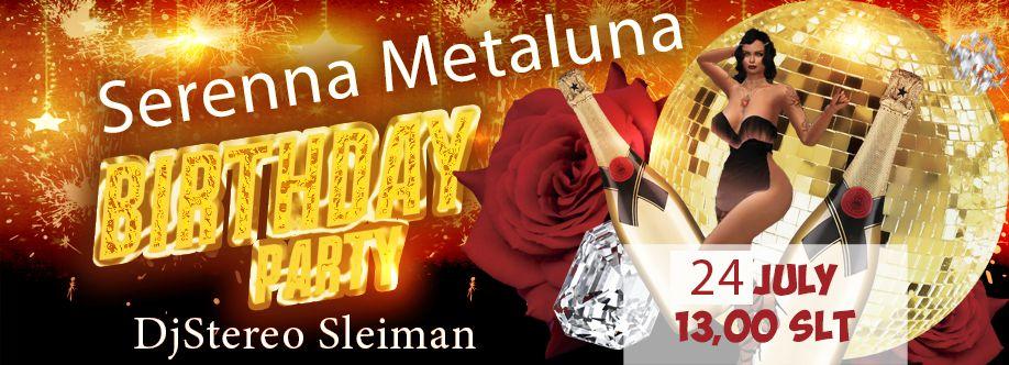 Birthday Serenna Metaluna